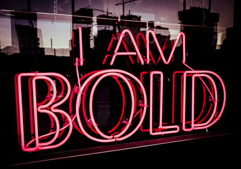"""Pink Neon Sign """"I am bold"""""""